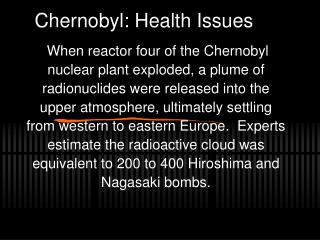 Chernobyl: Health Issues