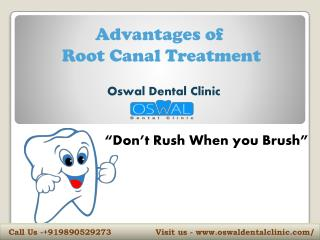 Advantages of Root canal by Oswal Dental Clinic