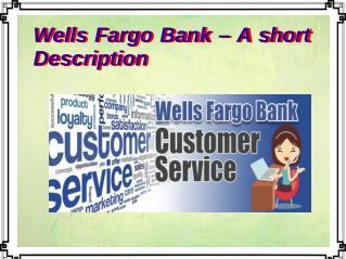 Wells Fargo Bank – A short Description