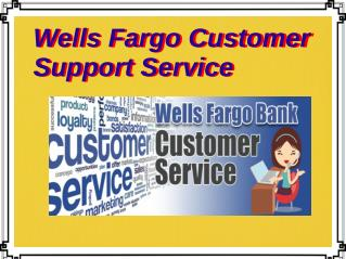 Wells Fargo Customer Support Service