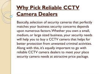 Why Pick Reliable CCTV Camera Dealers