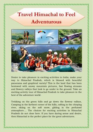 Travel Himachal to Feel Adventurous