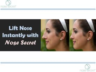 Nose Lifter - Lift Nose Instantly with Nose Secret
