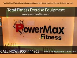 Total Universal Fitness Exercise Equipment Gazelle Buy Online Machines Commercial Home Use India
