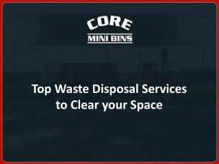 Top Waste Disposal Services to Clear your Space