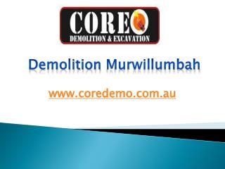 Demolition Murwillumbah - www.coredemo.com.au
