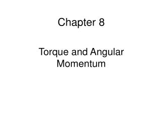 Torque and Angular Momentum