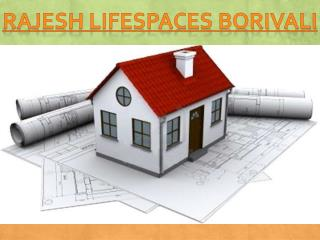 Rajesh Lifespaces Borivali | Super Housing Project in Borivali Mumbai