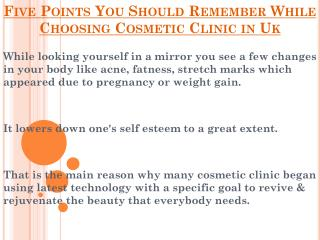 Points You Should Remember While Choosing Cosmetic Clinic in Uk