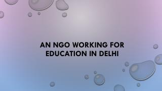 An NGO Working For Education in Delhi