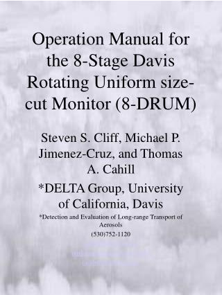 Operation Manual for the 8-Stage Davis Rotating Uniform size-cut Monitor 8-DRUM