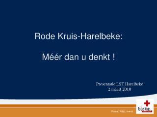 Rode Kruis-Harelbeke:  M  r dan u denkt