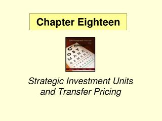 Strategic Investment Units and Transfer Pricing