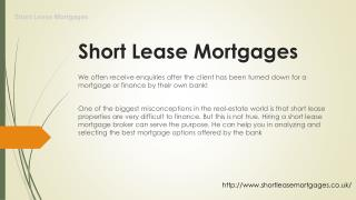 Short lease mortgages london