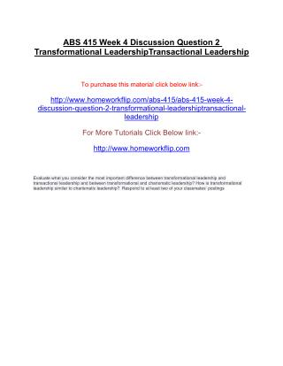 ABS 415 Week 4 Discussion Question 2 Transformational LeadershipTransactional Leadership