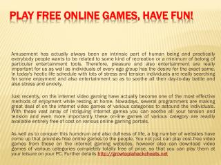 Play Free Online Games, Have Fun!