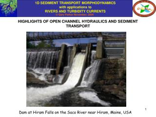 HIGHLIGHTS OF OPEN CHANNEL HYDRAULICS AND SEDIMENT TRANSPORT