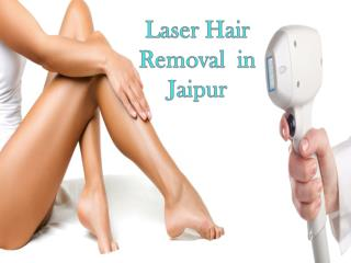 Laser Hair Removal in Jaipur