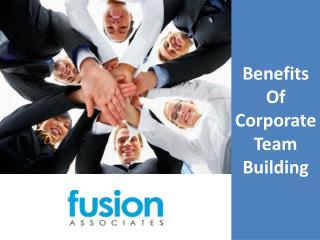 Benefits Of Corporate Team Building