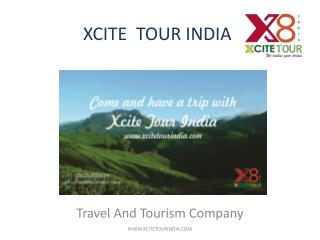 Xcite Tour India