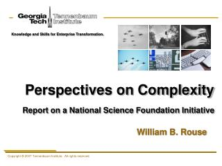 Perspectives on Complexity Report on a National Science Foundation Initiative