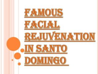 Dr. Wilfredo Rodriguez Facial Rejuvenation Surgeon in Santo Domingo