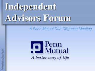 Independent  Advisors Forum