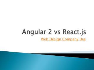 Angular 2 VS React- The Framework Of Future