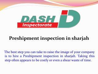 Preshipment Inspection in Sharjah