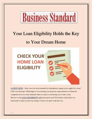 Your Loan Eligibility Holds the Key to Your Dream Home
