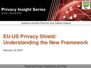 EU Privacy Shield - Understanding the New Framework from TRUSTe