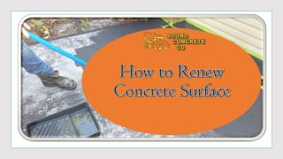 How to Renew Concrete Surface