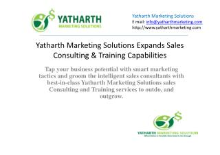 Yatharth Marketing Solutions Expands Sales Consulting & Training Capabilities