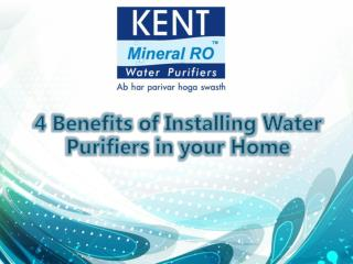 4 Benefits of Installing Water Purifiers in Your Home