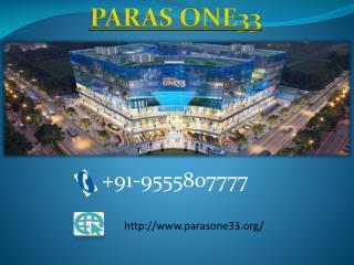 Paras One33 Marvelous architecture commercial complex