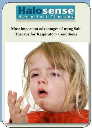 Most important advantages of using salt therapy for respiratory conditions