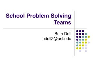 School Problem Solving Teams