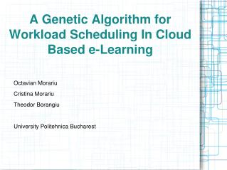 A Genetic Algorithm for Workload Scheduling In Cloud Based e-Learning