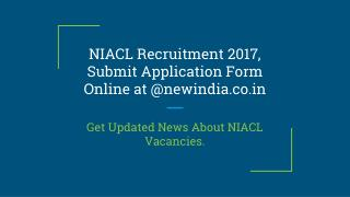 NIACL Recruitment 2017 - Apply Online at @newindia.co.in