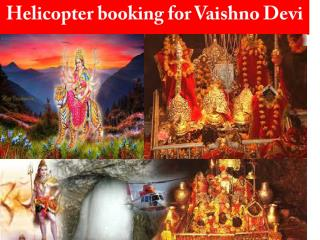 Mata Vaishno Devi Yatra 2017 - Online Helicopter Booking