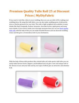 Premium Quality Tulle Roll at Discount Prices