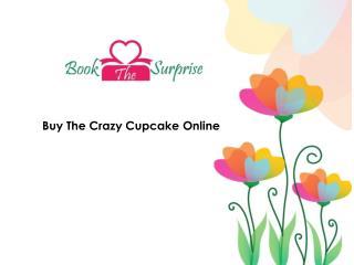 Buy The Crazy Cupcake Online