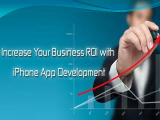 Improve Your Business ROI with iOS Application Development