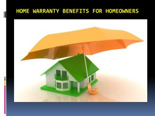 Home warranty benefits for Homeowners