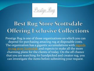 Best Rug Store Scottsdale Offering Exclusive Collections