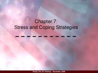Chapter 7: Stress and Coping Strategies