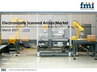 Impact of Existing and Emerging Electronically Scanned Arrays Market Trends and Forecast 2017-2027