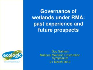 Governance of wetlands under RMA: past experience and future prospects