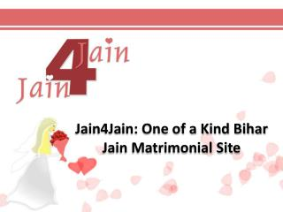 Jain4Jain: One of a Kind Bihar Jain Matrimonial Site