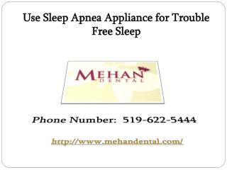 Use Sleep Apnea Appliance for Trouble Free Sleep